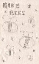 To Do: Make Bees